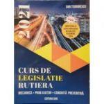 Curs de legislatie rutiera 2021, pentru obtinerea permisului de conducere auto - Toate categoriile - Dan Teodorescu Modificari la legea circulatiei actualizate decembrie 2020