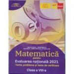 Evaluarea Nationala 2021 Matematica - Teme, Probleme si Teste de verificare - Clasa a VIII-a - Conform Programei Modificate