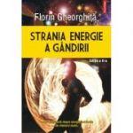 Strania energie a gandiri - Florin Gheorghita