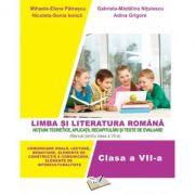 Limba și literatura română. (Manual pentru clasa a VII-a) Aplicații, recapitulări și teste de evaluare.