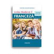 Limba moderna 2 – Franceza – Manual pentru clasa a VII-a Castigator al licitatiei MEN din 2019