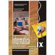 Informatică, manual pentru clasa a IX-a, profilul real (specializarea: matematică-informatică, ştiinţe ale naturii)-Emanuela Cerchez