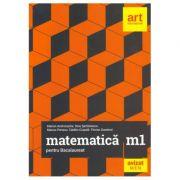 Bacalaureat. MATEMATICĂ M1 - Matematică pentru bacalaureat. M1. Filiera teoretică, profilul real, specializarea matematică-informatică. Filiera vocațională, profilul militar, specializarea matematică-informatică.