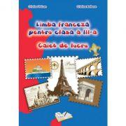 Limba franceză, Clasa a III-a - Caiet de lucru