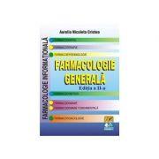 Farmacologie generala - Editia a II-a (Aurelia Nicoleta Cristea)