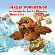 Magia Poveștilor, Clasa a II-a - Antologie de texte literare