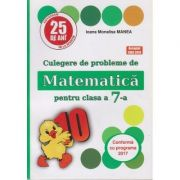 Culegere de probleme de Matematica pentru clasa a 7-a ( Puisor ) ( Editura: As. Unicum, Autor(i): Ioana Monalisa Manea