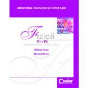 Fizică(F1+F2) / M. Rusu, Nistor - Manual pentru clasa a XI-a