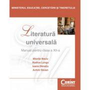 Literatură universală - Manual pentru clasa a XII-a