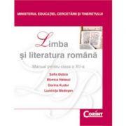 Limba şi literatura română / Dobra - Manual pentru clasa a XII-a