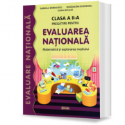 Pregatire pentru Evaluarea Nationala. Matematica si Explorarea Mediului. Clasa a II-a