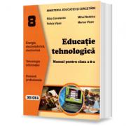 Educaţie tehnologică. Manual pentru clasa a 8-a