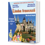 Limba franceza L2 (cls. a VIII-a)