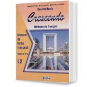 Limba franceza (L2) – Crescendo. Manual (cls. a X-a)