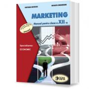 Marketing. Manual. Clasa a XII-a