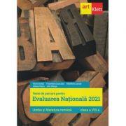 Evaluarea nationala 2021. LIMBA SI LITERATURA ROMANA. Clasa a VIII-a - Florin Ionita