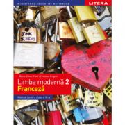 Limba modernă 2 - Limba franceză. Manual. Clasa a VI-a