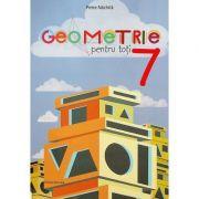 Geometrie pentru toti - Clasa a7-a - Petre Nachila