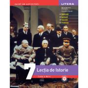 Lecția de Istorie. Caiet de activități. Clasa a VII-a