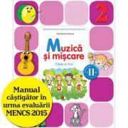 Muzică și mișcare. Manual. Clasa a II-a (semestrul II) (conține CD)