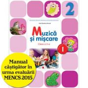 Muzică și mișcare. Manual. Clasa a II-a (semestrul I) (conține CD)