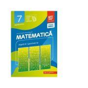 Matematica. Algebra, geometrie. Clasa a VII-a. Consolidare. Partea a II-a