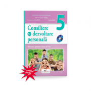 Consiliere si dezvoltare personala. Manual pentru clasa a V-a