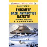 Enigmele bazei Antarctice nazist