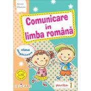 Comunicare în limba română pentru clasa pregătitoare. Partea I