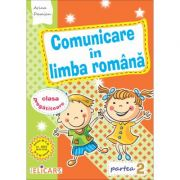 Comunicare în limba română pentru clasa pregătitoare. Partea II