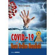 Covid 19 si Noua Ordine Mondiala