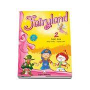 Curs pentru limba engleza. Fairyland 2 SB. Pupil s Book
