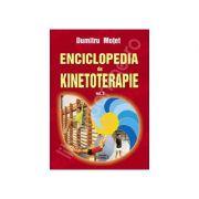Enciclopedia de kinetoterapie (Volumul 2) - Motet, Dumitru