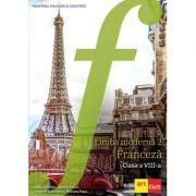 Franceza. Manual clasa a VIII-a. Limba moderna 2 - Katia Brandel, Antony Sevre, Virginie Karniewicz, Mariana Popa