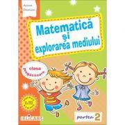Matematică și explorarea mediului pentru clasa pregătitoare. Partea II