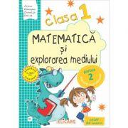 Matematică şi explorarea mediului. Clasa I. Partea II - (E1)