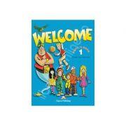Welcome 1 SB pupils book. Manual pentru clasa a III-a, limba engleza Welcome 1 - Gray, Elizabeth
