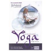 Cum functioneaza Yoga (Geshe Michael Roach)