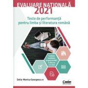 Evaluare națională 2021 - Teste de performanță pentru limba și literatura română