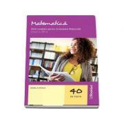 Matematica. Ghid complet pentru Evaluarea Nationala, clasa a VIII-a - Stoica, Daniela