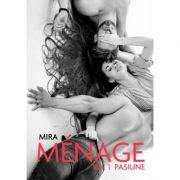 Menage vol. 1 Pasiune