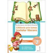 Călătorie prin lumea textelor literare. Partea I - (B) din manualul de limba română pentru clasa a II-a. După manualul ed. EDP (Bărbulescu, Beşliu, Ioniţă)