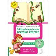 Călătorie prin lumea textelor literare. Partea II - (A) din manualul de limba română pentru clasa a II-a. După manualul ed. EDP (Pițilă, Mihăilescu)