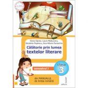 Călătorie prin lumea textelor literare. Semestrul I - (I) din manualul de limba română pentru clasa a III-a. După manualul ed. INTUITEXT