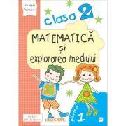 Matematică și explorarea mediului. Clasa a II-a. Partea I - (E2) Caiet de lucru. Exerciţii, probleme, probe de evaluare. Varianta - EDP (Radu, Chiran, Pîrîială