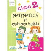 Matematică și explorarea mediului. Clasa a II-a. Partea I - (E3) Caiet de lucru. Exerciţii, probleme, probe de evaluare. Varianta - EDP (Bălan, Andrei, Voinea, St