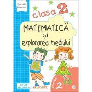 Matematică și explorarea mediului. Clasa a II-a. Partea II - (E2) Caiet de lucru. Exerciţii, probleme, probe de evaluare. Varianta - EDP (Radu, Chiran, Pîrîială)