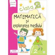 Matematică și explorarea mediului. Clasa a II-a. Partea II - (E3) Caiet de lucru. Exerciţii, probleme, probe de evaluare. Varianta - EDP (Bălan, Andrei, Voinea, Stan)