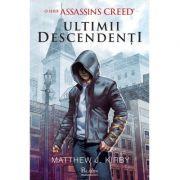 Ultimii descendenți Assassin's Creed.