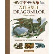 Atlasul Dragonilor. Dragonopedia lumii, de la amphipteridae la aripazoni - William O'Connor
